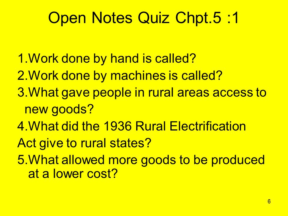 6 Open Notes Quiz Chpt.5 :1 1.Work done by hand is called.