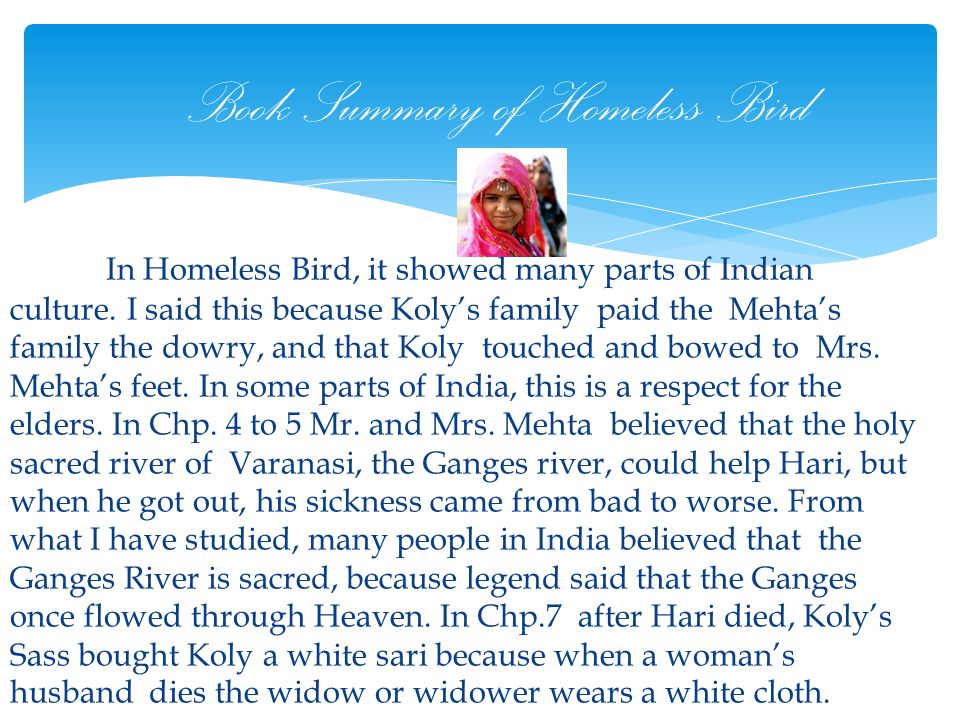 """Homeless Bird"" and Culture in India! Jadyn Afrifa Grade 4 February 20, 2013"