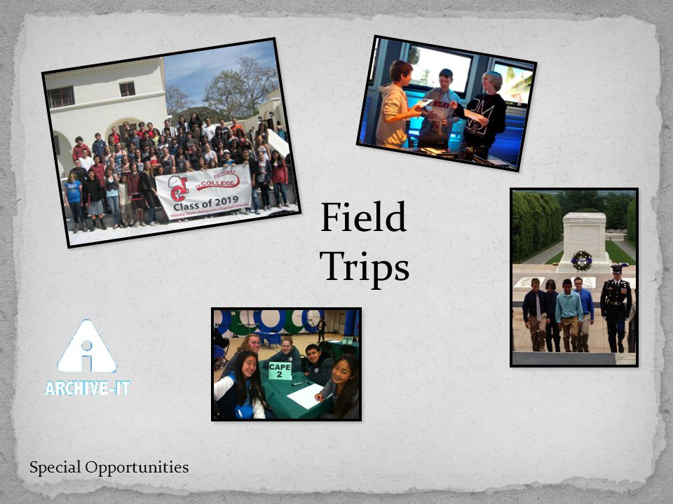 Field Trips Special Opportunities