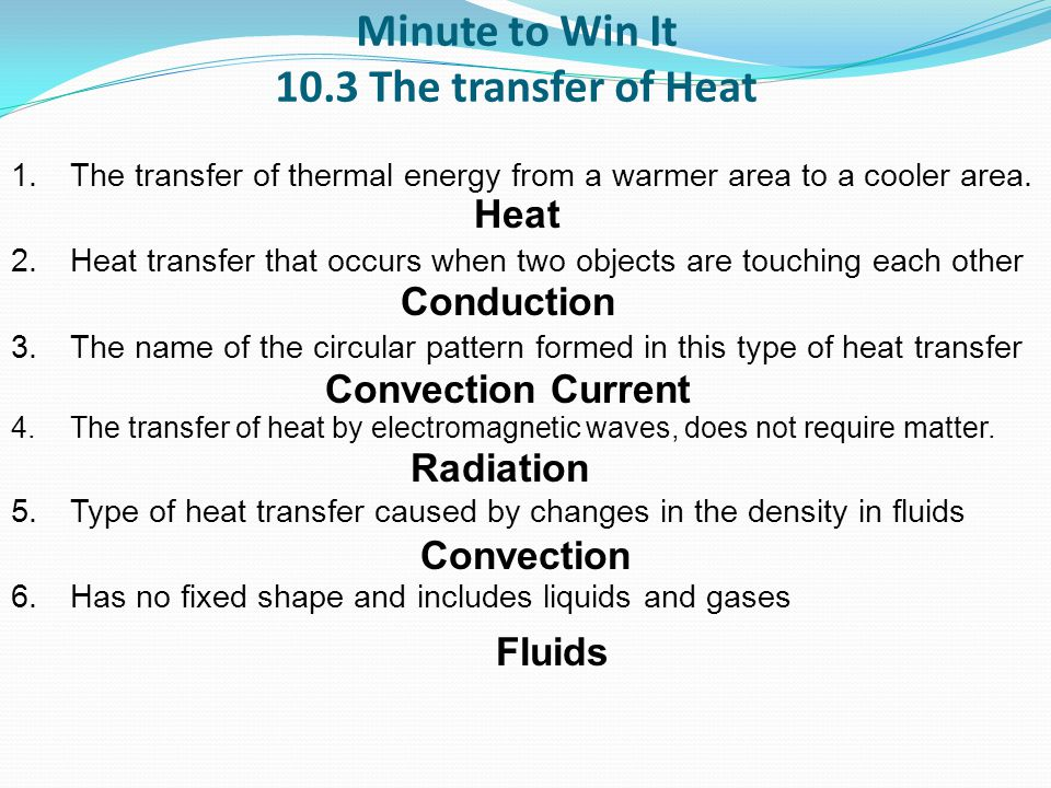 Essential Question Review 1.Q: How does heat affect a system.