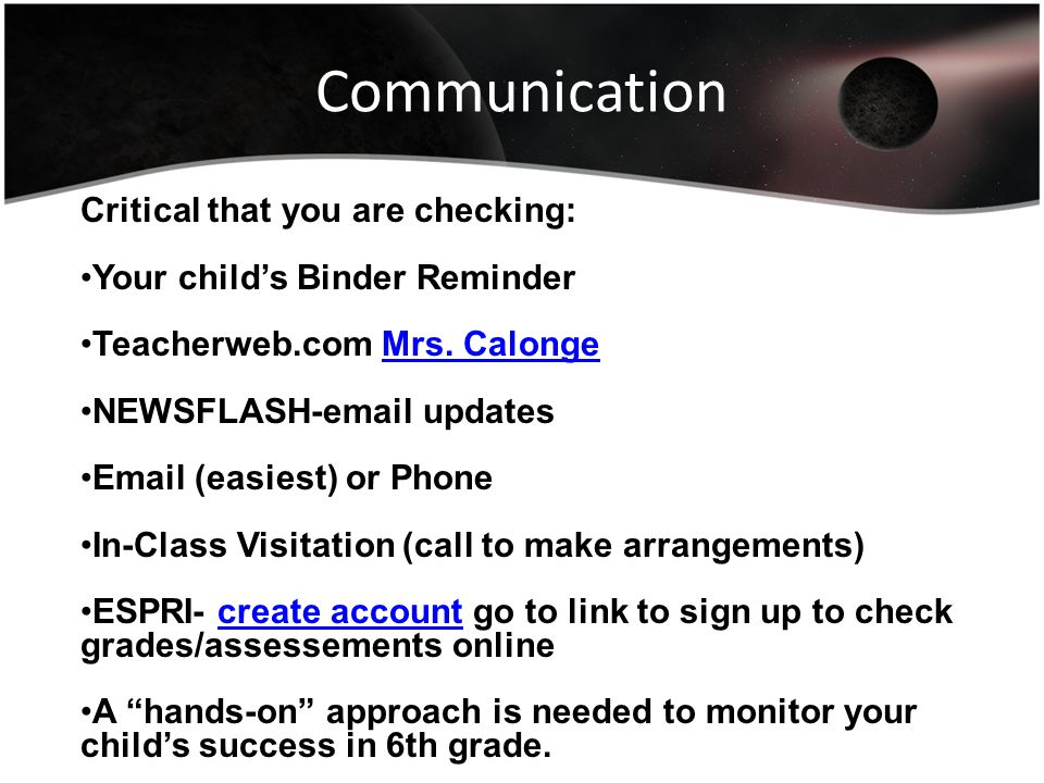 Communication Critical that you are checking: Your child's Binder Reminder Teacherweb.com Mrs.