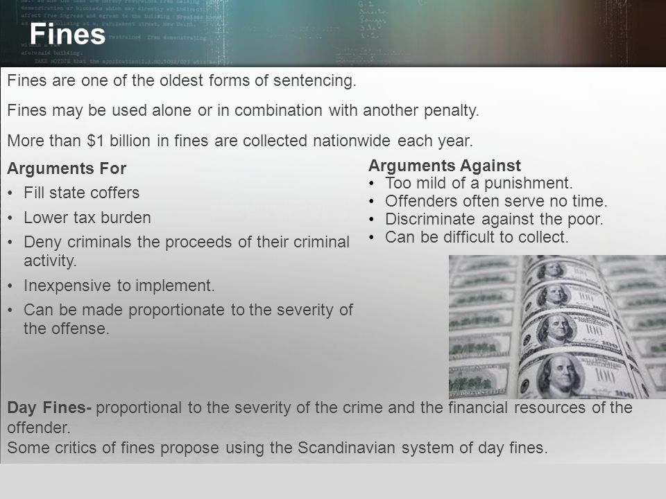 © 2013 by Pearson Higher Education, Inc Upper Saddle River, New Jersey 07458 All Rights Reserved Fines Fines are one of the oldest forms of sentencing
