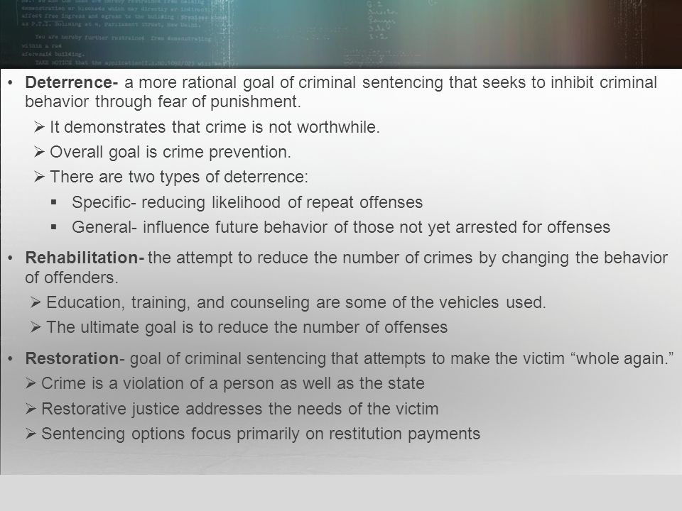 © 2013 by Pearson Higher Education, Inc Upper Saddle River, New Jersey 07458 All Rights Reserved Deterrence- a more rational goal of criminal sentenci