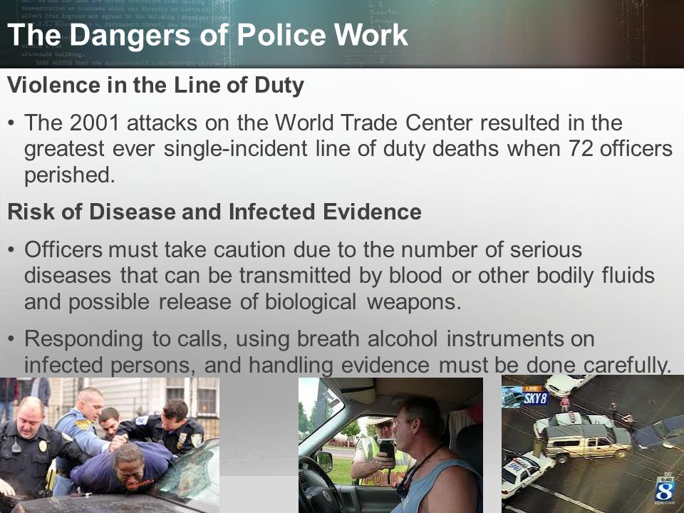 © 2013 by Pearson Higher Education, Inc Upper Saddle River, New Jersey 07458 All Rights Reserved The Dangers of Police Work Violence in the Line of Du