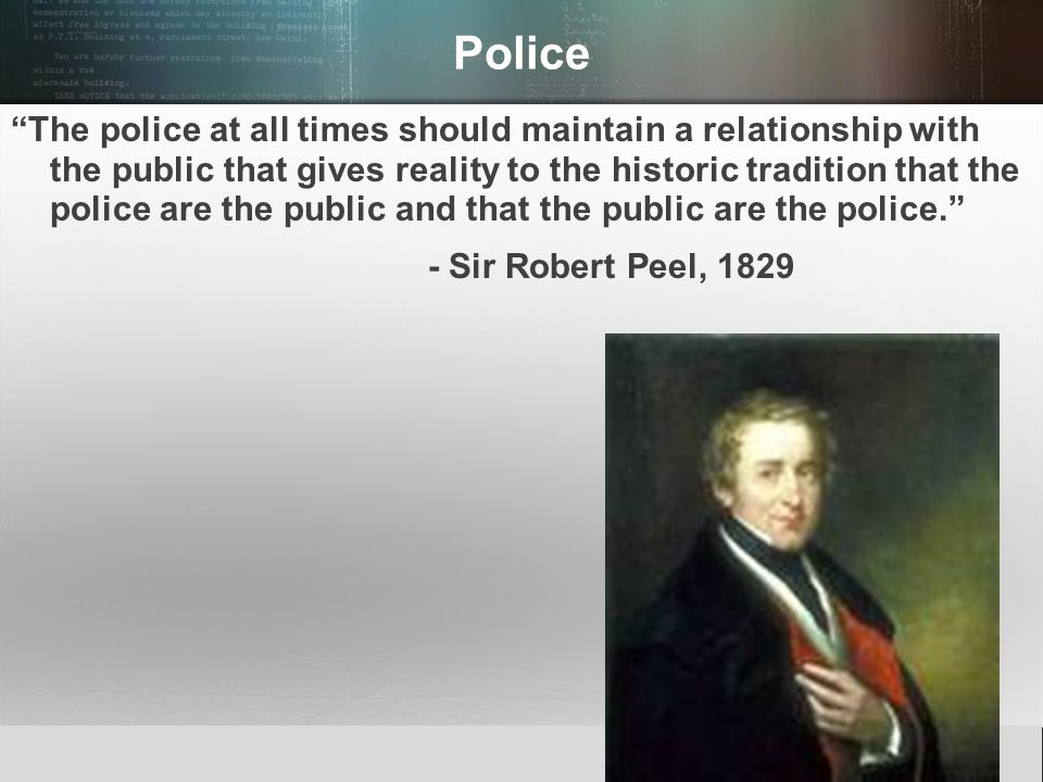 """© 2013 by Pearson Higher Education, Inc Upper Saddle River, New Jersey 07458 All Rights Reserved Police """"The police at all times should maintain a rel"""