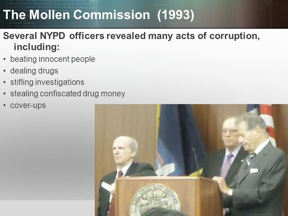 © 2013 by Pearson Higher Education, Inc Upper Saddle River, New Jersey 07458 All Rights Reserved The Mollen Commission (1993) Several NYPD officers re
