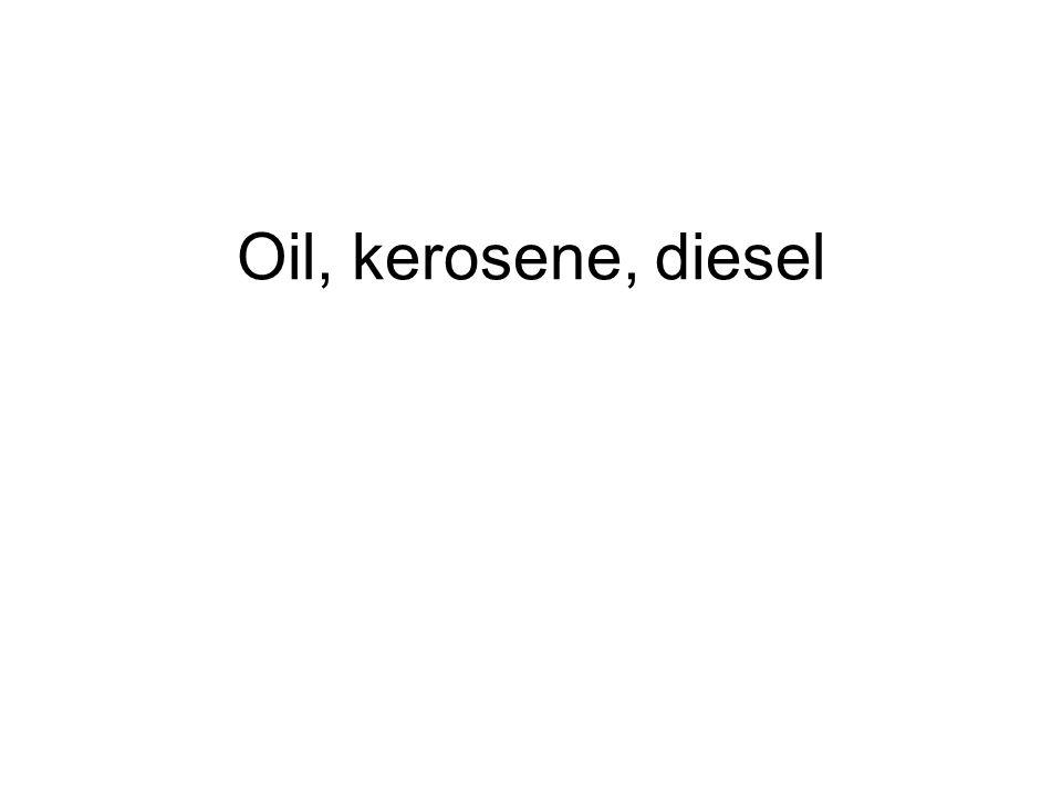 Oil, kerosene, diesel