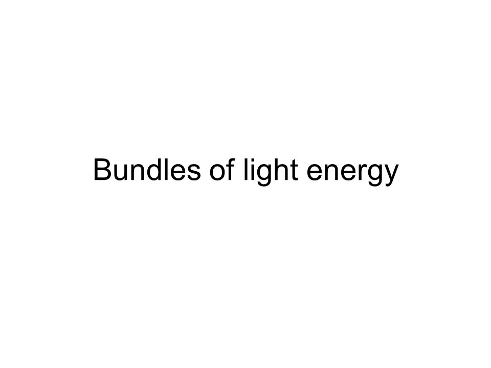 Bundles of light energy