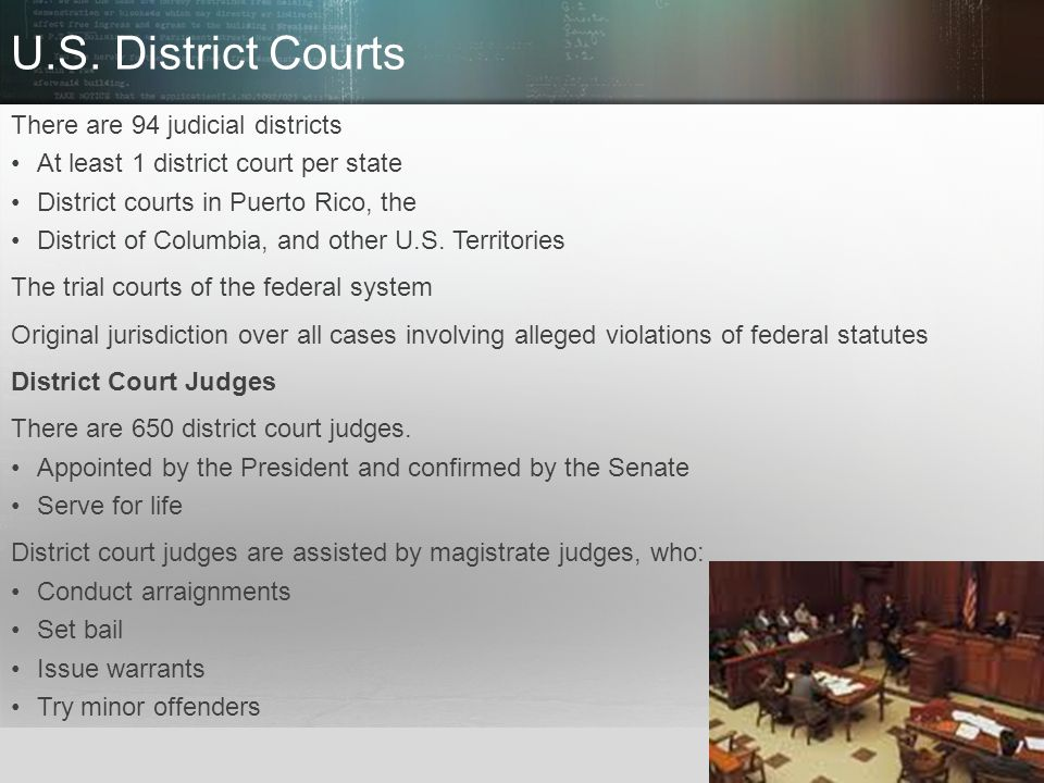 © 2013 by Pearson Higher Education, Inc Upper Saddle River, New Jersey 07458 All Rights Reserved U.S. District Courts There are 94 judicial districts