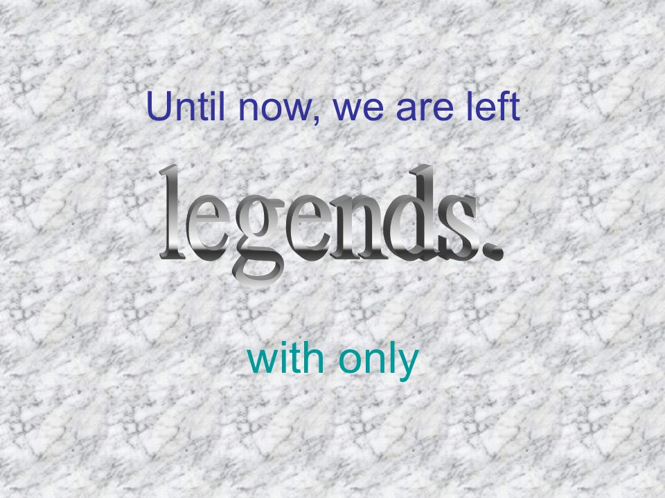 Until now, we are left with only