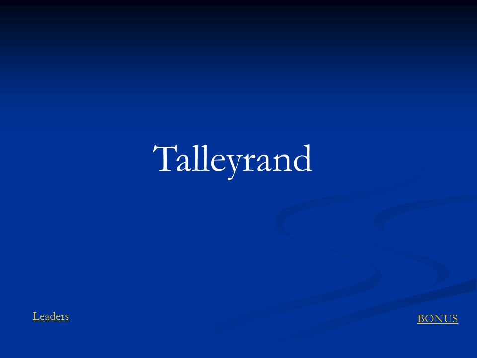 Talleyrand BONUS Leaders