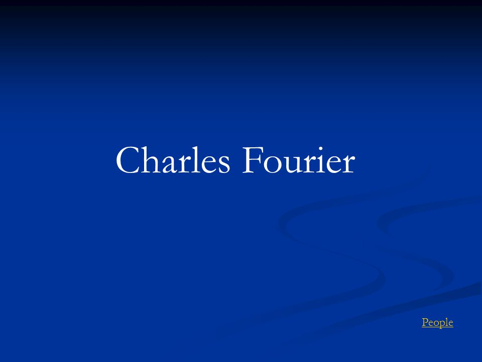 Charles Fourier People