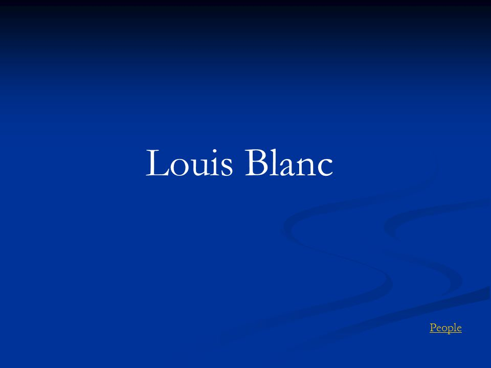 Louis Blanc People