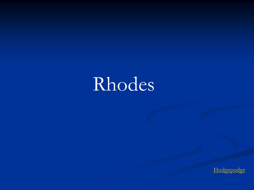 Rhodes Hodgepodge