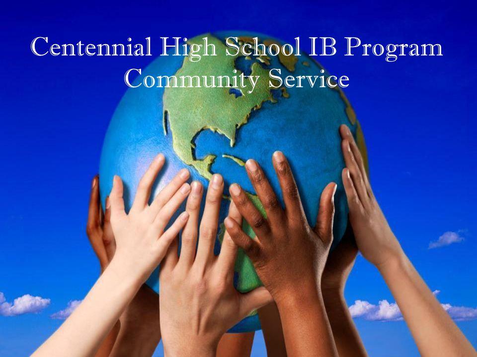 Centennial High School IB Program Community Service