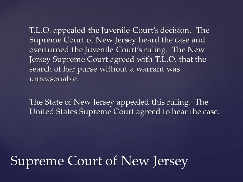 T.L.O. appealed the Juvenile Court's decision.