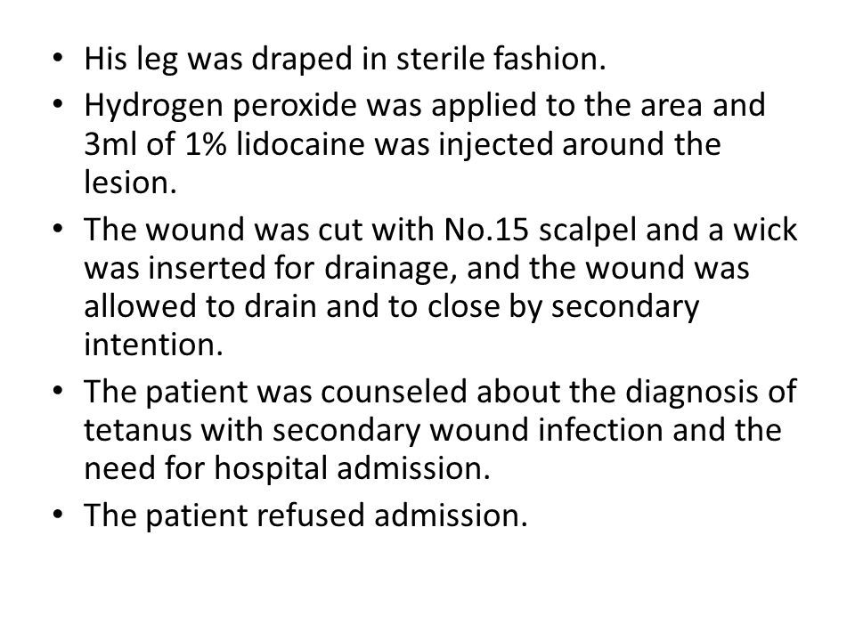 His leg was draped in sterile fashion. Hydrogen peroxide was applied to the area and 3ml of 1% lidocaine was injected around the lesion. The wound was
