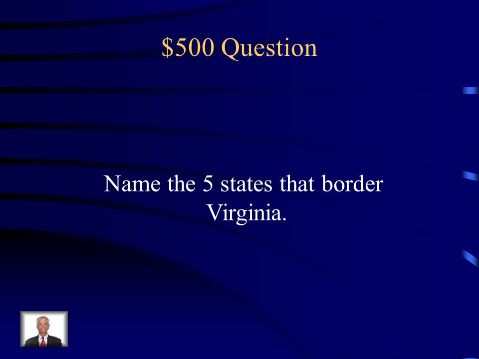 $400 Answer Coastal Plain (Tidewater) Piedmont Blue Ridge Mountains Valley and Ridge Appalachian (Allegheny) Plateau