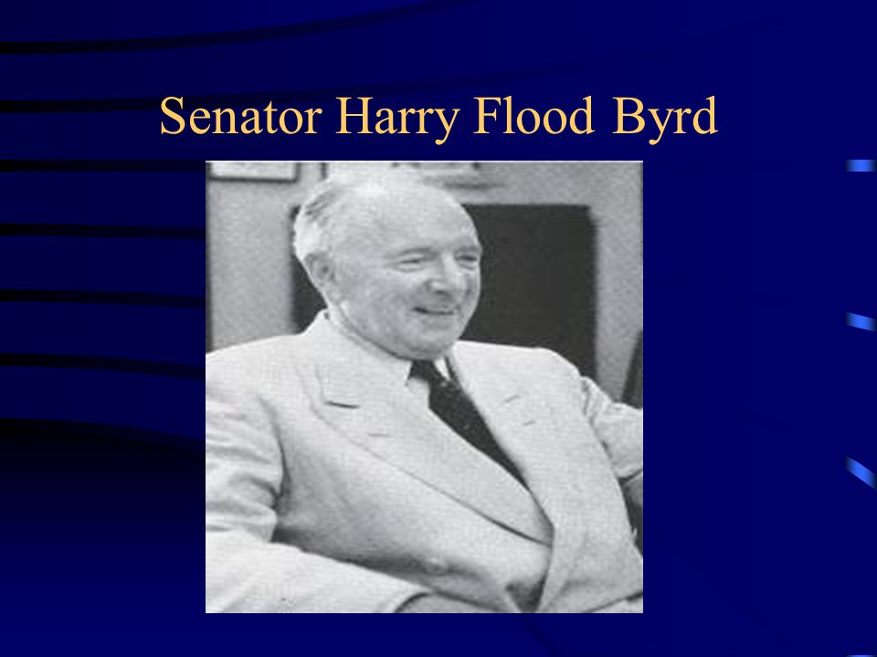 Senator Harry Flood Byrd