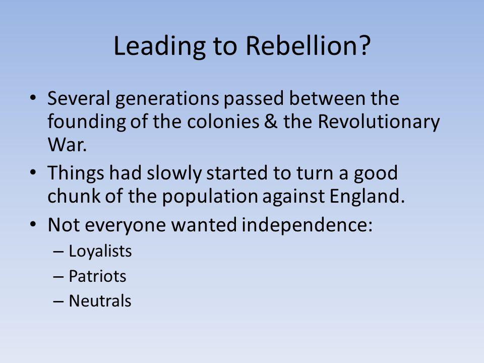 Leading to Rebellion.