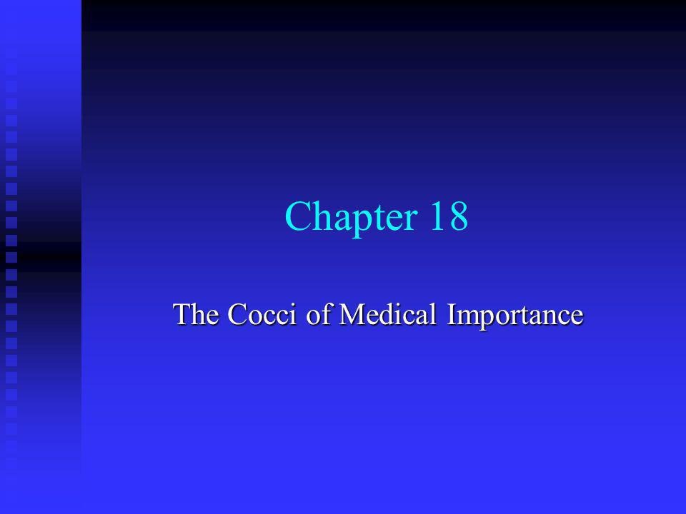 Chapter 18 The Cocci of Medical Importance
