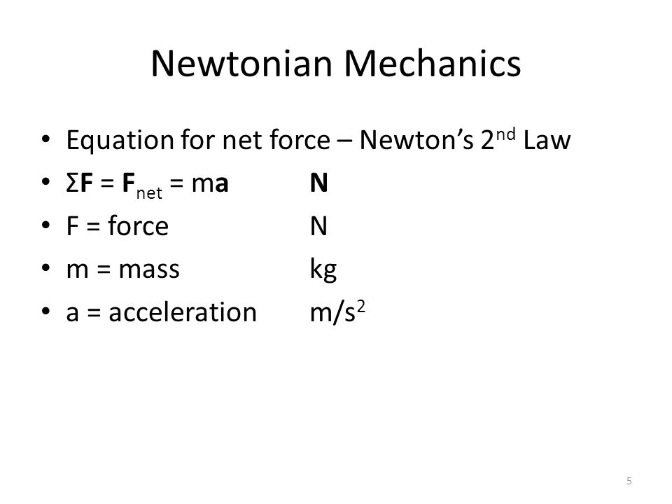 Newtonian Mechanics Equation for the force of friction F fric ≤ μNN F = forceN μ = coefficient of frictionnone N = normal forceN 6