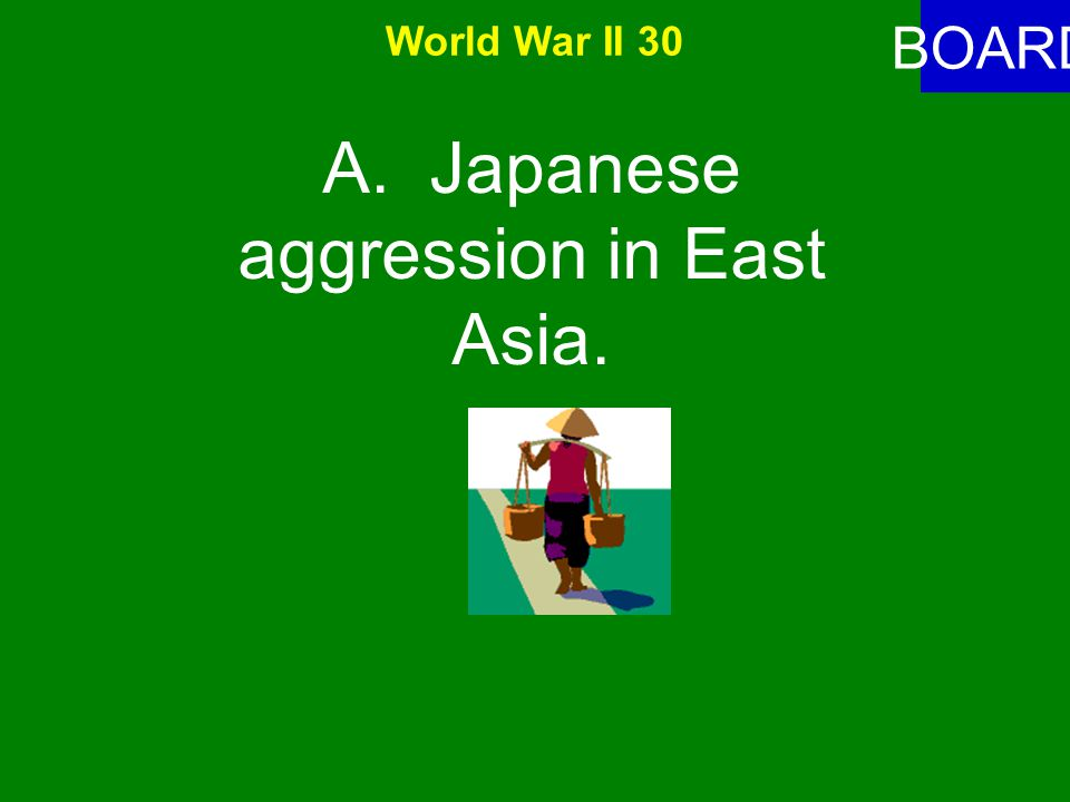 World War II 30 ANSWER Rising tension developed between the U.S.