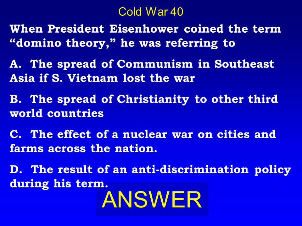 Cold War 30 BOARD B. The Cuban Missile Crisis
