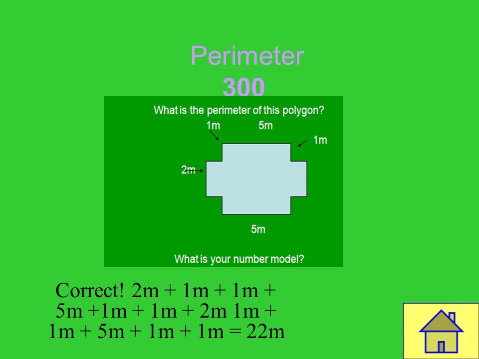 Template by Bill Arcuri, WCSD Perimeter 200 CORRECT! 5m + 5m + 5m = 15m
