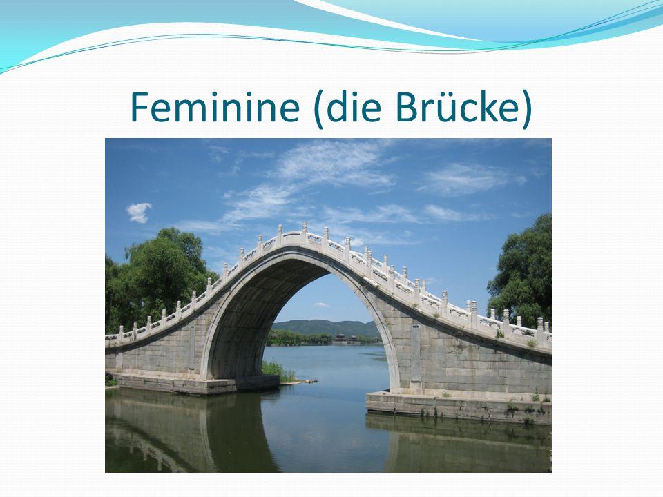Feminine (die Brücke)