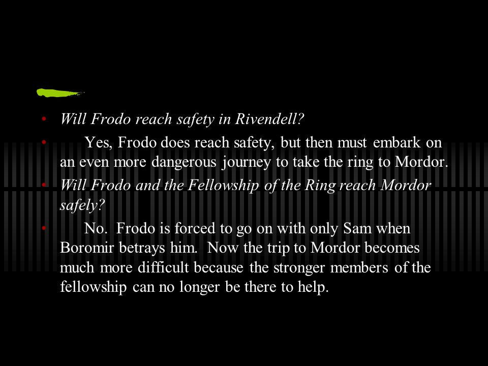 Will Frodo reach safety in Rivendell.