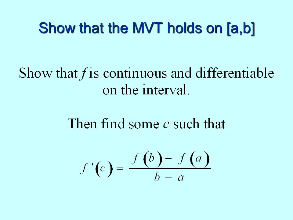 Show that the MVT holds on [a,b]