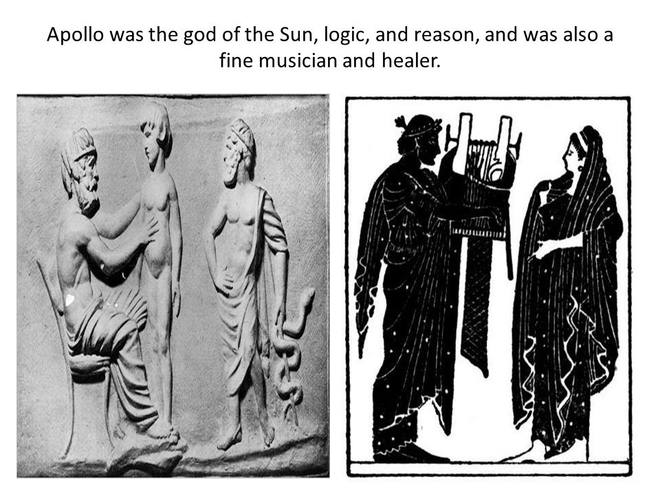 Apollo was the god of the Sun, logic, and reason, and was also a fine musician and healer.