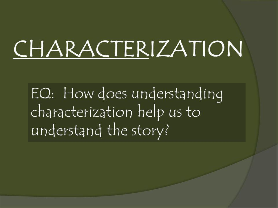 Characterization is when an author shows a character's personality by how the character looks, acts, talks, and interacts with other characters.