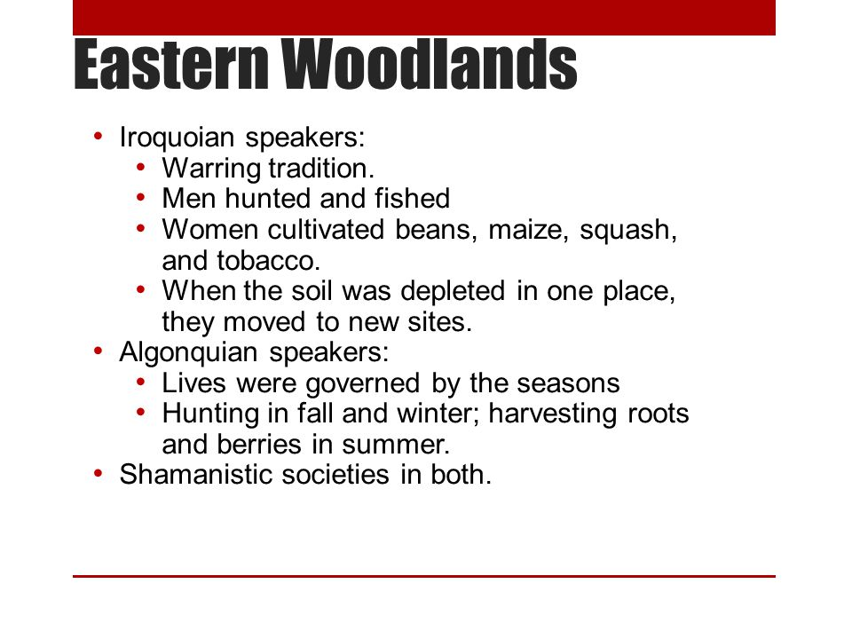 Eastern Woodlands Iroquoian speakers: Warring tradition.