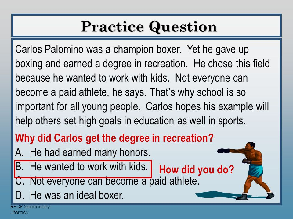 RPDP Secondary Literacy Practice Question Practice Question Carlos Palomino was a champion boxer.