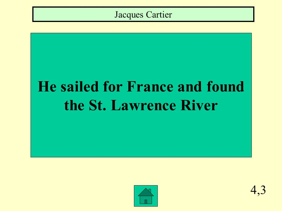 4,2 The English explorer Henry Hudson explored The Hudson Bay area