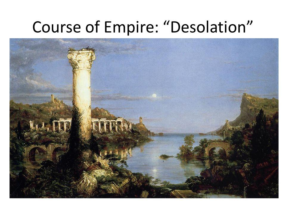 Course of Empire: Desolation
