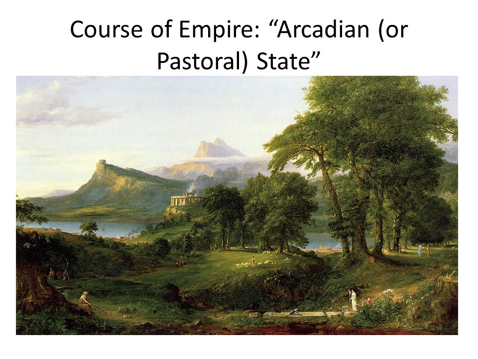 """Course of Empire: """"Arcadian (or Pastoral) State"""""""