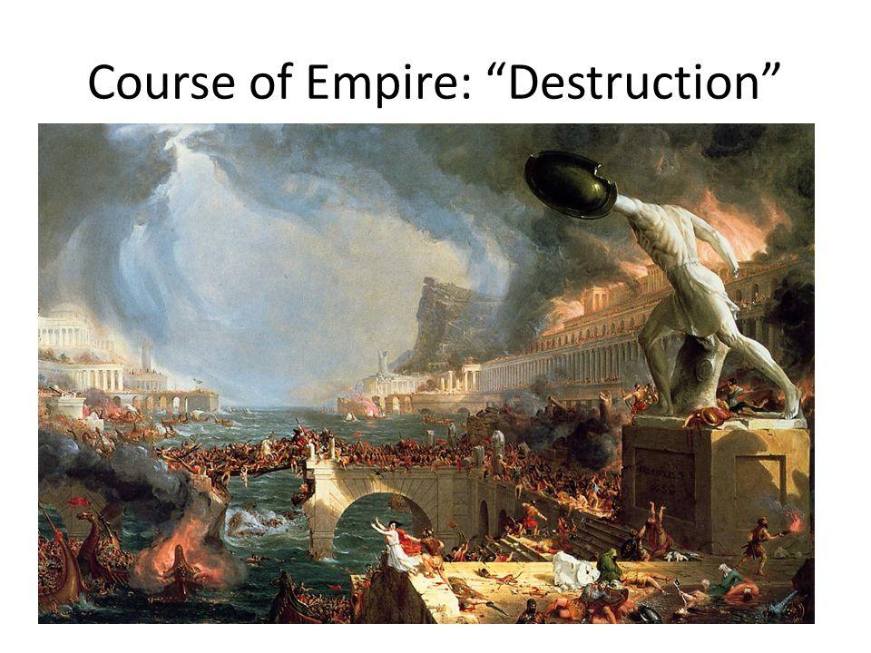 """Course of Empire: """"Destruction"""""""