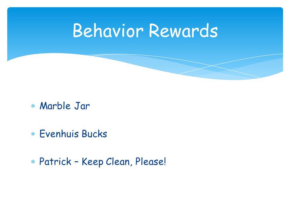  Marble Jar  Evenhuis Bucks  Patrick – Keep Clean, Please! Behavior Rewards