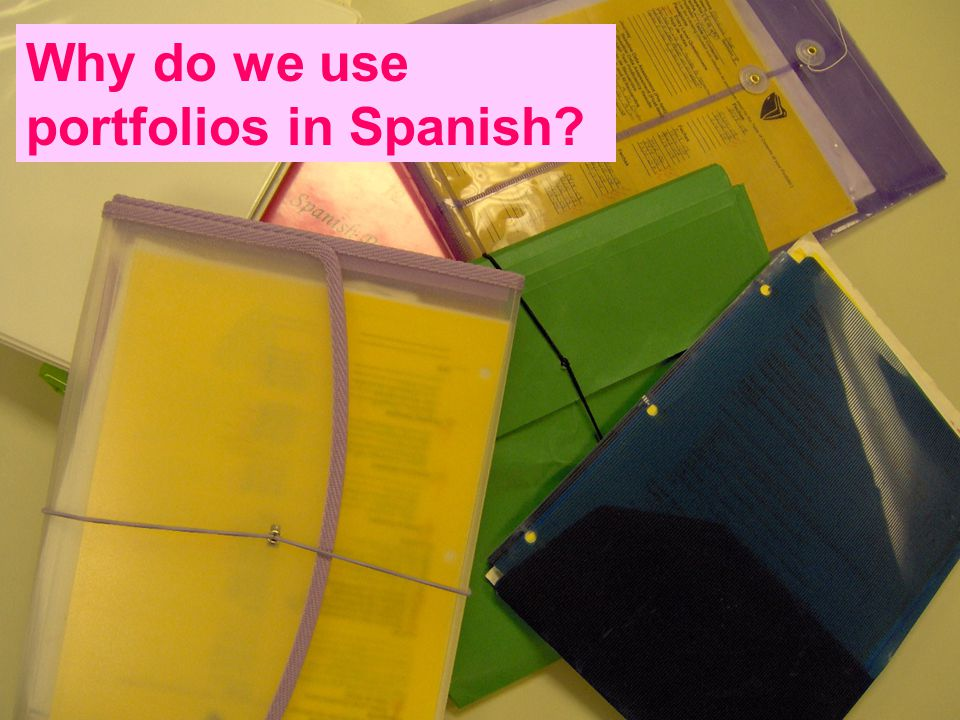 Why do we use portfolios in Spanish?