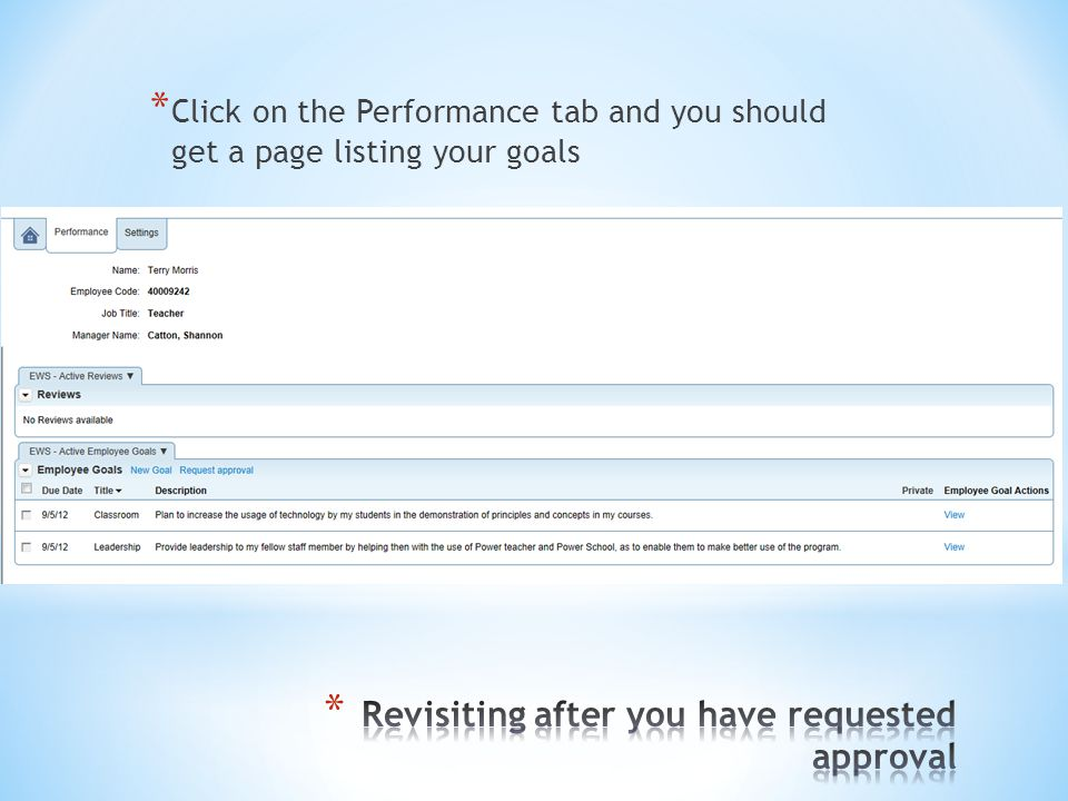 * Click on the Performance tab and you should get a page listing your goals