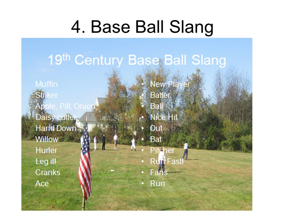 4. Base Ball Slang