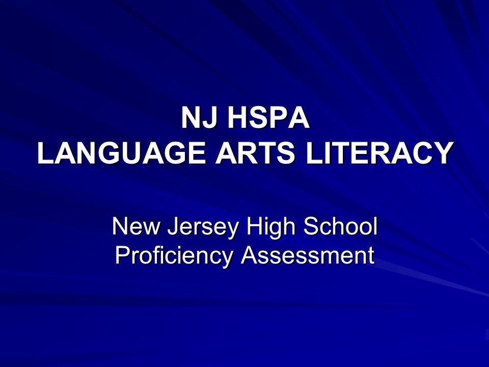 NJ HSPA LANGUAGE ARTS LITERACY New Jersey High School Proficiency Assessment