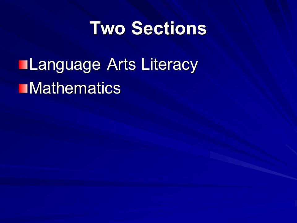 Two Sections Language Arts Literacy Mathematics