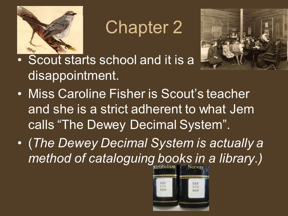 Chapter 2 Scout starts school and it is a disappointment.
