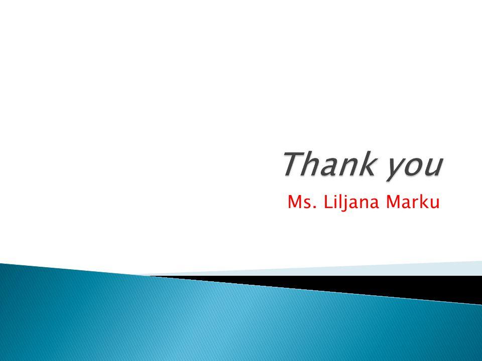 Ms. Liljana Marku