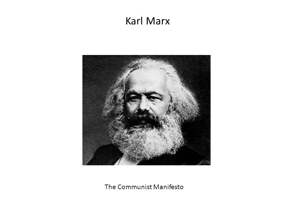 Karl Marx The Communist Manifesto