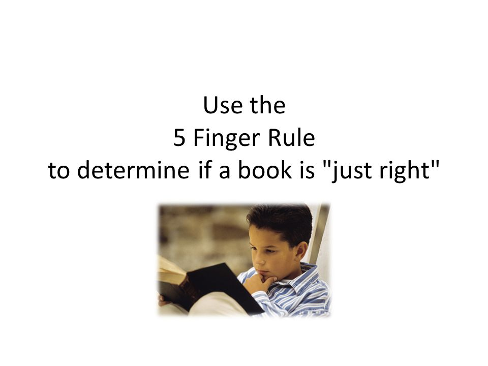 Use the 5 Finger Rule to determine if a book is just right